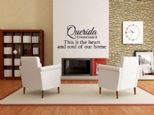 Heart and soul of our home, wall art sticker, quote, vinyl transfer.